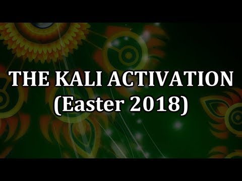 The Kali Activation Easter 2018