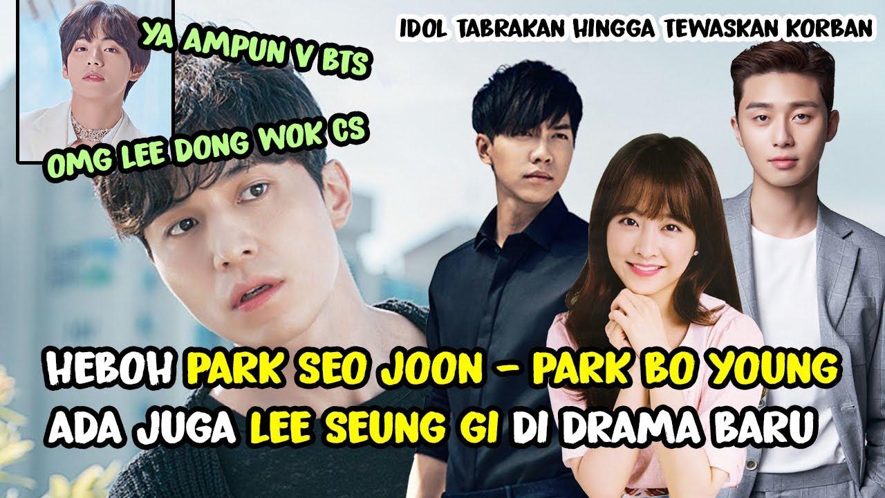 PARK SEO JOON - PARK BO YOUNG MAIN BARENG ???? DRAMA KOREA TERBARU LEE SEUNG GI ???? DUH HEBOH V BTS