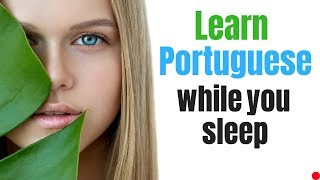 Learn Portuguese While You Sleep 😴 Daily Life In Portuguese 💤 Portuguese Conversation (8 Hours)