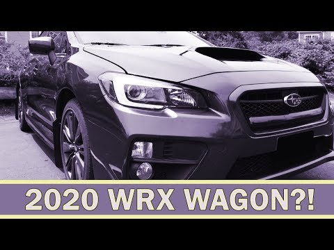 Will There Be A 2020 Subaru WRX Hatchback? Wagon?? | WRX VLOG 32
