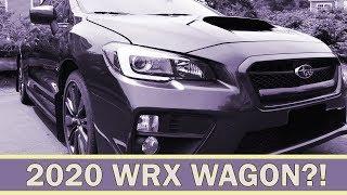 Will There Be A 2020 Subaru WRX Hatchback? Wagon?? | WRX VLOG 32