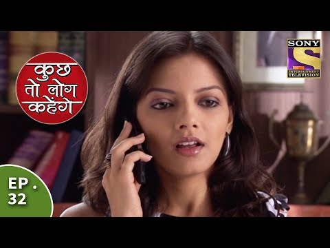 Kuch Toh Log Kahenge - Episode 32 - Nidhi Is Disappointed