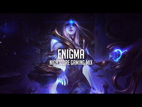 「Enigma」- NIghtcore Gaming Mix 2018 (Trap, Dubstep, Future, EDM)