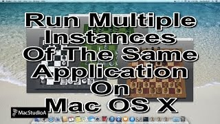 Open Same App More Than Once On Mac OS X