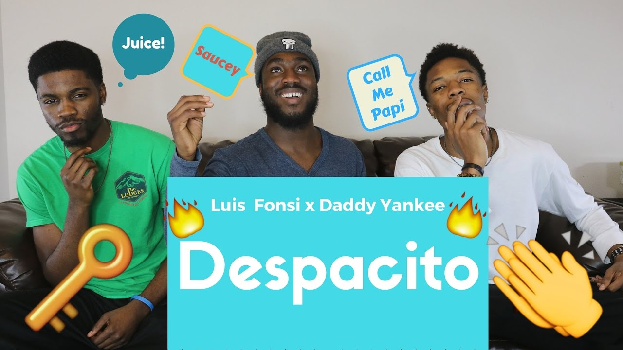 Luis Fonsi Despacito Ft Daddy Yankee Official Reaction