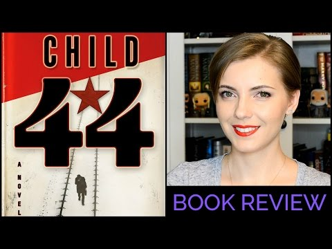 Child 44 By Tom Rob Smith   Book Review