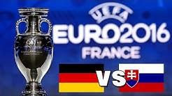 UEFA EM 2016 Achtelfinale: Deutschland vs. Slowakei