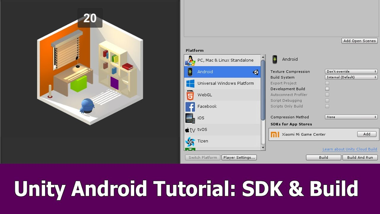 Unity Android Tutorial : SDK, Build and Publish