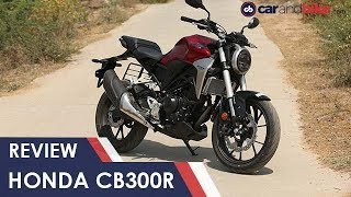 Honda CB300R First Ride Review | NDTV carandbike