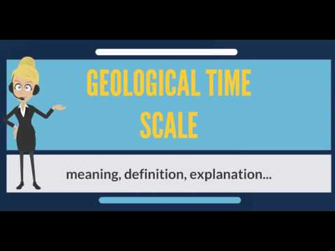 What is GEOLOGICAL TIME SCALE? What does GEOLOGICAL TIME SCALE mean?