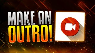 How To Make An Outro for Your YouTube Videos! + Automatically Add Annotations & Cards! (2017)
