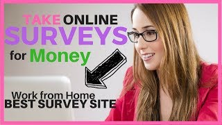 TAKE ONLINE SURVEYS FOR MONEY BEST SURVEY SITES TO WORK FROM HOME