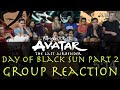 Avatar The Last Airbender 3x11 Day of Black Sun Part 2 Group Reaction
