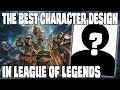 The best character design in League of Legends