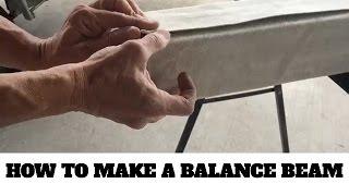 Making a padded gymnastics balance beam