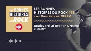 Les Bonnes Histoires du Rock #58 – Boulevard of Broken Dreams