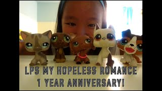 Lps My Hopeless Romance 1 Year Anniversary