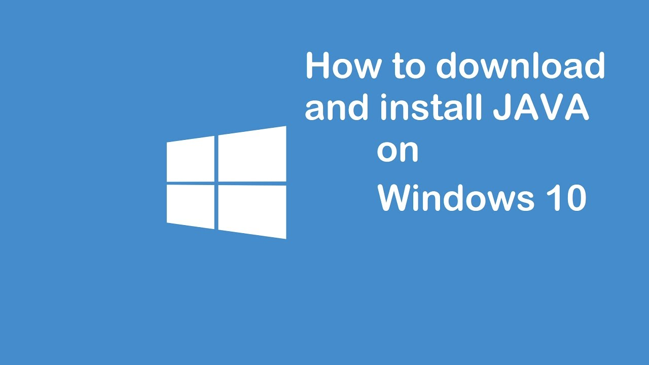How to Download and Install Java On Windows 10 - YouTube