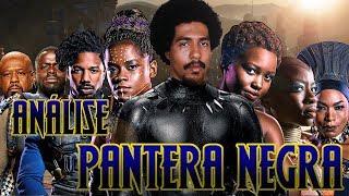 Análise: Pantera Negra (SEM SPOILERS) | Especial