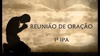 REUNIÃO DE ORAÇÃO - 29-06-21