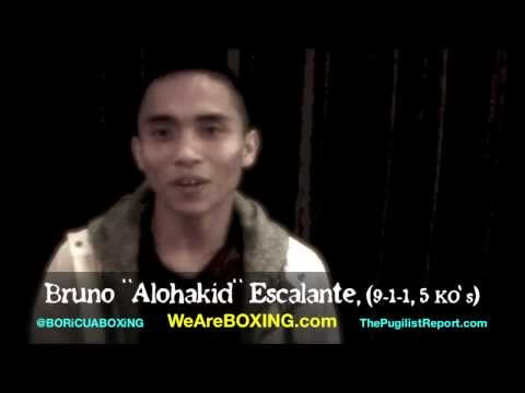 "Interview with boxer Bruno ""Alohakid"" Escalante before his fight against Joseph Rios"
