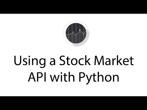 Using a Stock Market API with Python - YouTube