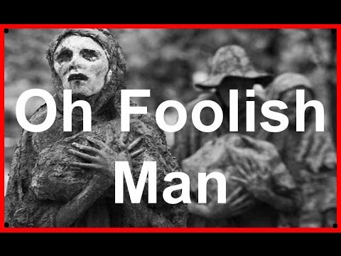 OH FOOLISH MAN - Poem by Paul Lanman