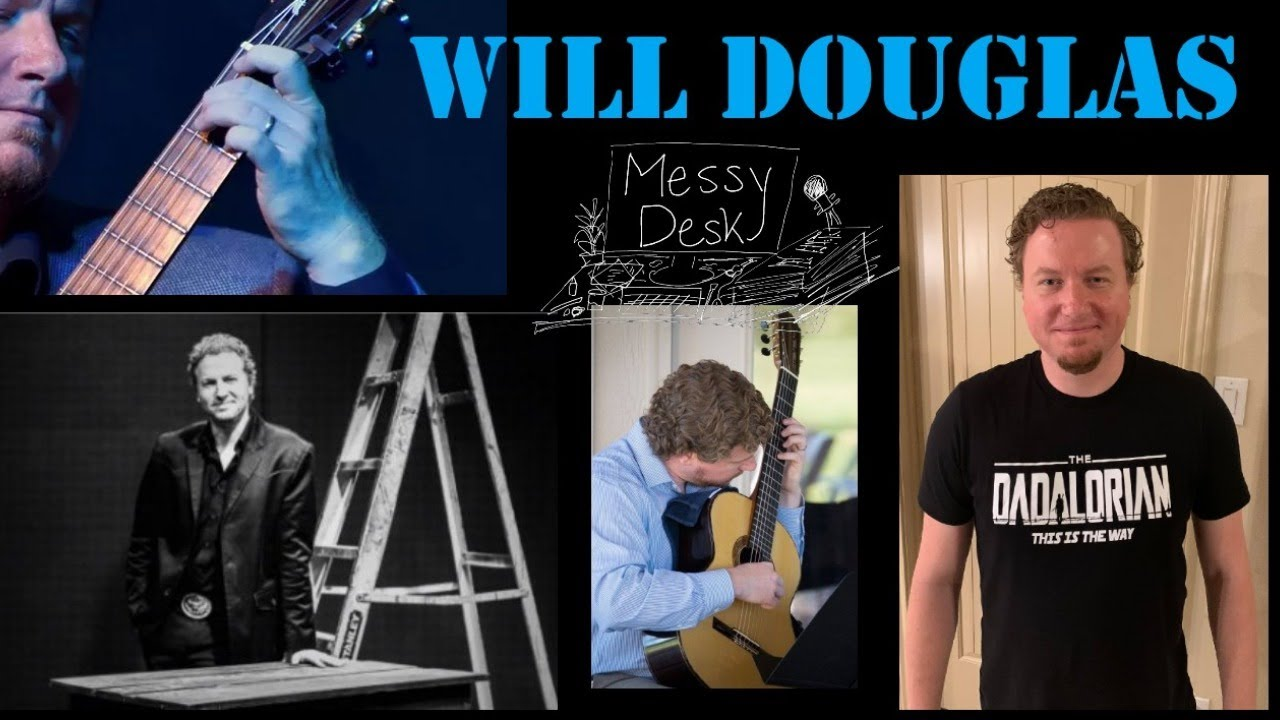 Will Douglas on the Messy Desk Guitar Podcast