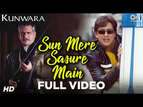Sun Mere Sasure Main - Kunwara | Govinda, Om Puri & Kader Khan | Sonu Nigam | Aadesh Shrivastava