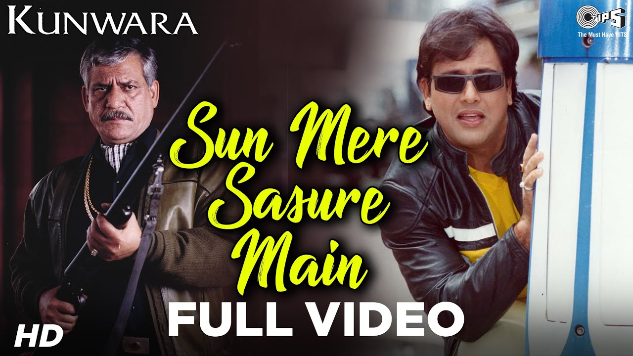 Sun Mere Sasure Main - Kunwara | Govinda, Om Puri & Kader Khan | Sonu Nigam  | Aadesh Shrivastava by Tips Official