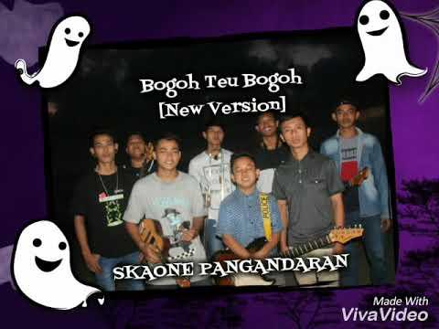 Skaone Pangandaran - Bogoh Teu Bogoh [New Version]