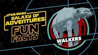 Walkers   Star Wars Galaxy of Adventures Fun Facts