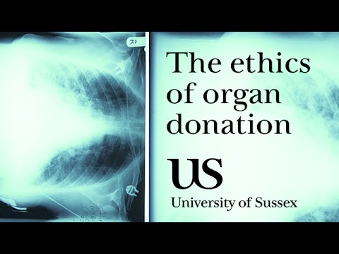 The ethics of organ donation - University of Sussex