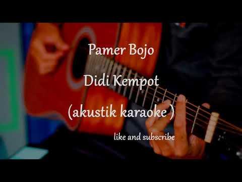 pamer-bojo---didi-kempot-(intro-guyon-waton-akustik-karaoke-)