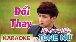 Đổi Thay Karaoke Tone Nữ || Hồ Quang Hiếu - Phương Thế Ngọc