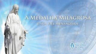 a histria da medalha milagrosa