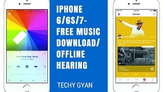 Download Iphone 6/6s/7/- Free Music download/offline hearing