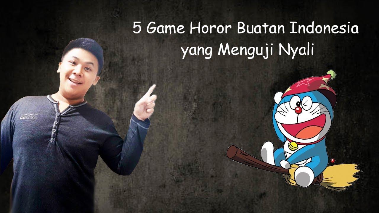 5 Game Horor Buatan Indonesia Yang Menguji Nyali Youtube