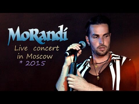 MoRandi - Live concert in Moscow* 2015
