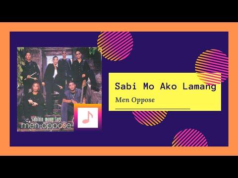 Men Oppose - Sabi Mo Ako Lamang (2009)