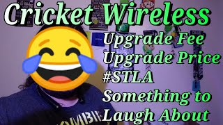 Cricket Wireless Review 2018 Upgrade Price Upgrade Fee MUST WATCH LG Stylo 4 Moto e5 Supra