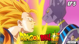 Dragon Ball Super - Season 1 Episode 5 - Super Saiyan 3 Goku vs Beerus! Video Review