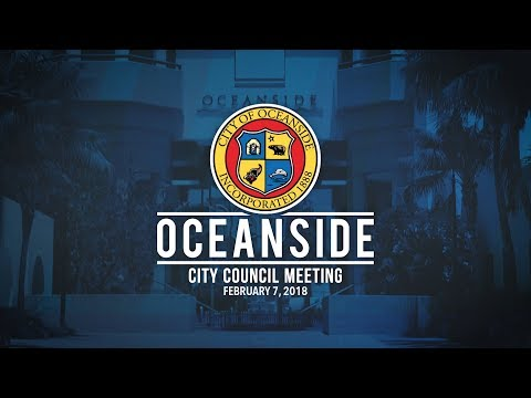 Oceanside City Council Meeting February 7, 2018