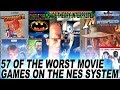 THE 57 WORST MOVIE LICENSED VIDEO GAMES ON THE NINTENDO ENTERTAINMENT SYSTEM (NES)