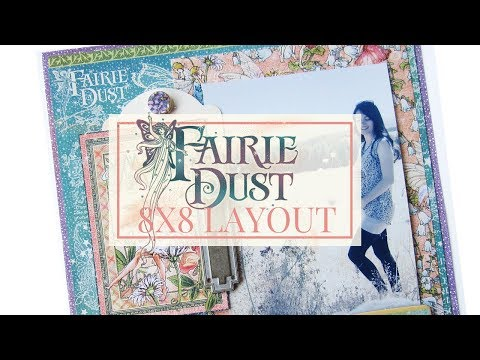 8x8 Scrapbook Layout Tutorial Club G45 Vol 1 Featuring Fairie Dust