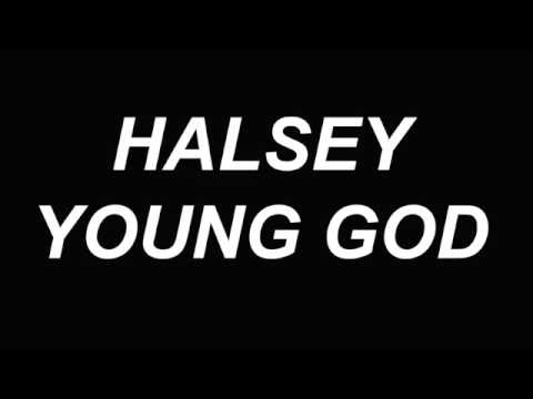 Young God - Halsey (Lyric Video)