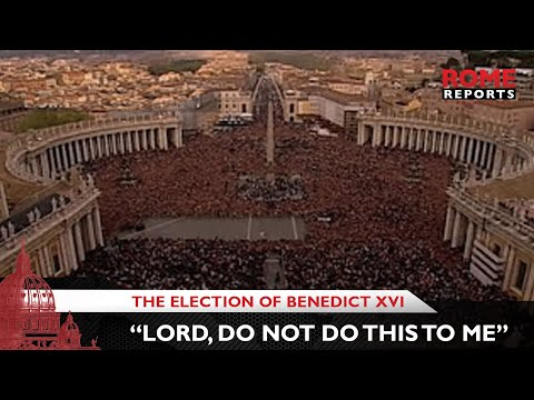 "The election of Benedict XVI: ""Lord, do not do this to me"""