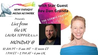 The Cosmic Prayer with Laura Topper with Special Guest Rev. Dan Granda