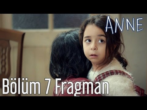 Anne 7. Bölüm Fragman