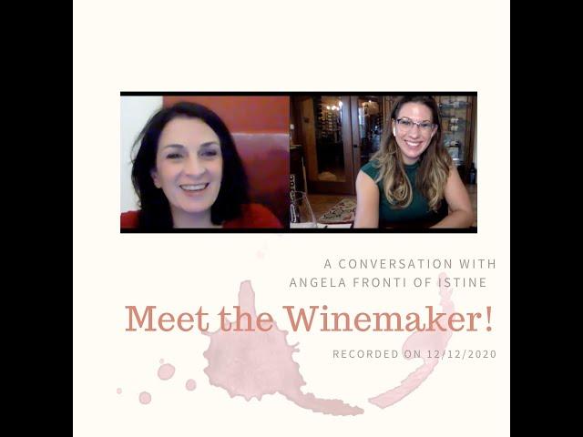 Meet the Winemaker: Angela Fronti of Istine